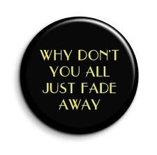 Empire Records Rex Manning Film Quote 38mm/1.5 inch Button Fridge Magnet