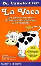 La Vaca The Cow Camilo Cruz Autoayuda Taller del Éxito Motivación Spanish