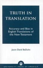 Truth in Translation: Accuracy and Bias in English Translations of the New Testa