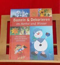 Basteln & Dekorieren im Herbst und Winter Die schönsten Ideen für drinnen und ..