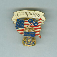 US CUSTOMS pin 1996 PRESIDENTIAL CAMPAIGN