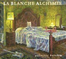 La Blanche Alchimie Galactic boredom (2011)  [CD]