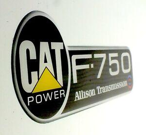 CATERPILLAR  F-750 CAT Allison  FORD TRUCK FENDER EMBLEM