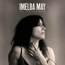 IMELDA MAY LIFE LOVE FLESH BLOOD CD (New Release April 21st, 2017)