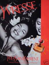 PUBLICITÉ 1996 PARFUM YVES SAINT LAURENT YVRESSE POUR LES FEMMES QUI PÉTILLENT