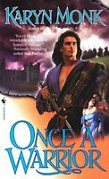 Monk, Karyn, Once a Warrior: 1 (Warriors), Very Good, Paperback