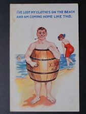 Comic Postcard: IVE LOST MY CLOTHES ON THE BEACH AND AM COMING HOME.. c1925