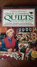 Debbie Mumm's Quick Country Quilts for Every Room : Wall Quilts, Bed Quilts and…