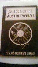 Pitmans Book of The Austin Twelve