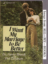 I Want My Marriage to Be Better