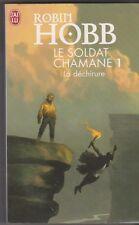 Le Soldat chamane, T 1 : La déchirure. Robin Hobb.Fantasy. prix imaginales 2007