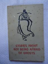 Stories About Not Being Afraid of Ghosts, Chinese Art and Folklore 1961 Edition