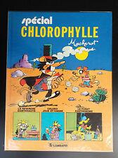 Special Chlorophylle EO 1984 Macherot  ETAT  NEUF