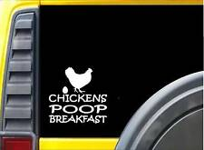Chickens Poop Breakfast Sticker k745 6 inch chicken decal