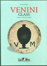 Venini Glass. Its History, Artists and Techniques. Catalogue 1921-2007