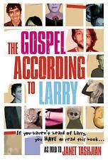 The Gospel According to Larry, Janet Tashjian