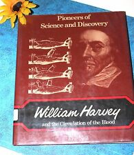 William Harvey and the Circulation of the Blood 1978 Hardcover