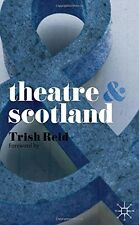 New, Theatre and Scotland, Reid, Dr Trish, Book
