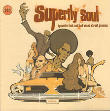 VARIOUS - SUPERFLY SOUL (2-CD DYNAMITE FUNK AND BAD-ASSED STREET GROVES)