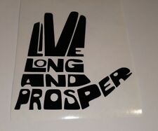 Live Long and Prosper , car decal/ sticker ,windows , panels ,bumpers or laptops