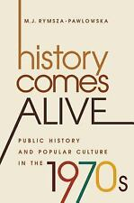 Studies in United States Culture: History Comes Alive : Popular Culture and...