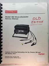 Keithley 580 Micro-ohmmeter Service Manual w/Schematics P/N 580-902-01 Rev. A