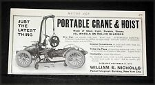 1906 OLD MAGAZINE PRINT AD, NICHOLLS PORTABLE CRANE & ENGINE HOIST, AUTOMOBILES!