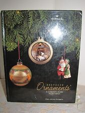Hallmark Keepsake Ornaments A Collector's Guide Book by Clara Johnson Scroggins