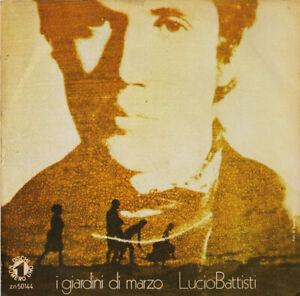 """Lucio Battisti - I Giardini Di Marzo (7"""") - 1308541933"""