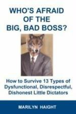 Who's Afraid of the Big, Bad, Boss? How to Survive 13 Types