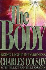 The Body, Vaughn, Ellen Santilli, Colson, Charles W., Good Condition, Book