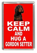 "Gordon Setter Dog Fridge Magnet ""KEEP CALM AND HUG A GORDON SETTER"" by Starprint"