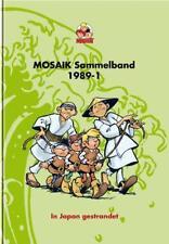 MOSAIK Sammelband 40. In Japan gestrandet von Mosaik Team (2008, Gebundene Ausgabe)