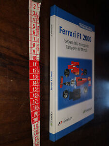 GG LIBRO: FERRARI F1 2000 - LOTTOMATICA - I SEGRETI DELLA MONOPOSTO CAMPIONE
