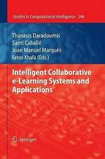Intelligent Collaborative e-Learning Systems and Applications (Studies in Comput