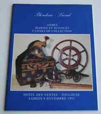 CATALOGUE VENTE TOULOUSE 1991 Armes Marine et sciences Cannes de collection A