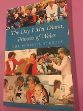 PRINCESS DIANA - PEOPLE'S STORIES THE DAY I MET DIANA SOFTCOVER BOOK