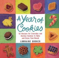 A Year of Cookies: 52 Recipes for Everyday and Hol