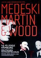 MEDESKI MARTIN & WOOD - 2002 - Konzertplakat - Uninvisible - Tourposter - Hambur