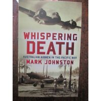 Whispering Death Australian Airman in the Pacific War by Mark Johnson beaufighte