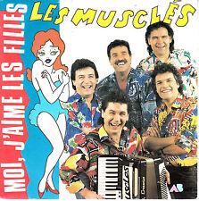"""7"""" 45 TOURS FRANCE LES MUSCLES """"Moi J'aime Les Filles"""" 1989 SEXY"""