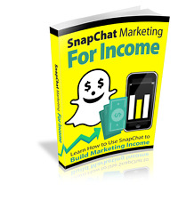 Snapchat for Income with Snapchat Marketing Income ebook & Video Course on CD!