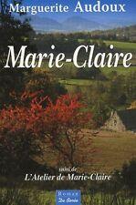 Marie-Claire / L'atelier de Marie-Claire.Marguerite AUDOUX.De Boree A005