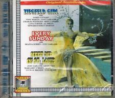 O.S.T. - ZIEGFELD GIRL-EVERYDAY SUNDAY-MEET ME IN ST.LOUIS - CD NUOVO SIGILLATO