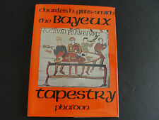 The Bayeux Tapestry by Charles H. Gibbs-Smith