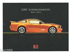 2007 Ford SALEEN MUSTANG SUPERCHARGED S281 / S-281 Brochure: 465 HP
