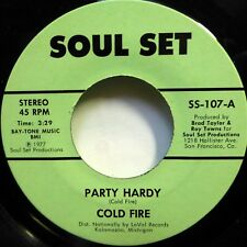 Cold Fire 45 Mejor que Bad / Party Hardy Soul Juego 1977 Jazz Funk Ws1121