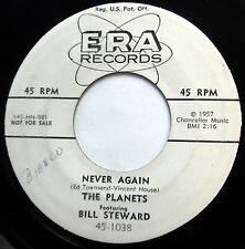 PLANETS & BILL STEWARD 45 Never Again / Stand There Mountain PROMO doowop mg1323