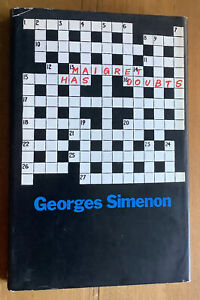 Georges Simenon.  Maigret Has Doubts. 1974