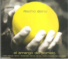 NACHO CANO - EL AMARGO DEL POMELO REMIXEX CD SINGLE 4 TRACKS 2001 SPAIN  EXCELLE